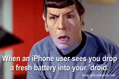 Spock, from Star Trek, looking incedulous, with a caption that reads, 'When an iPhone user sees you drop a fresh battery into your 'droid.'