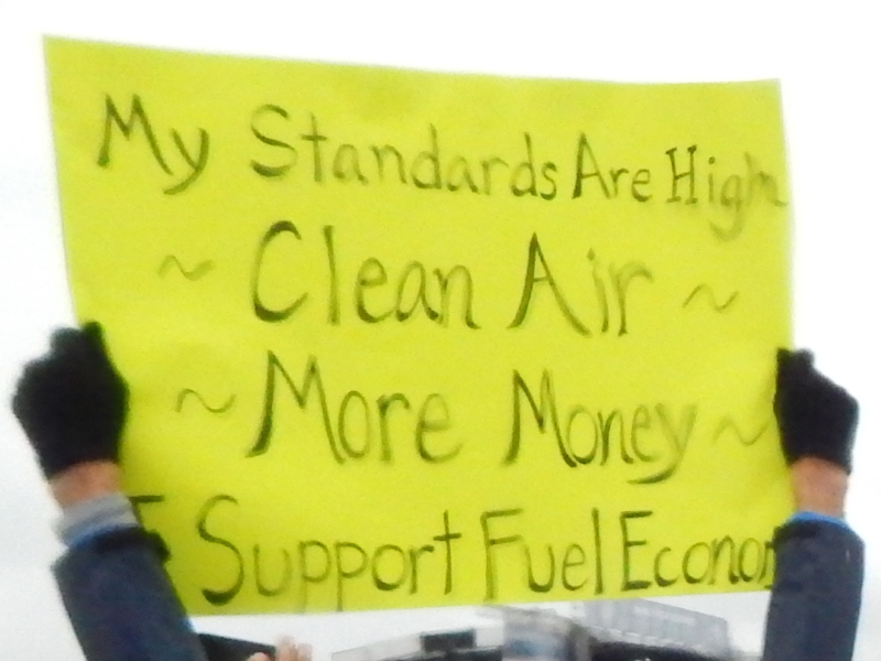 My Standards Are High - Clean Air - More Money - Support Fuel Economy