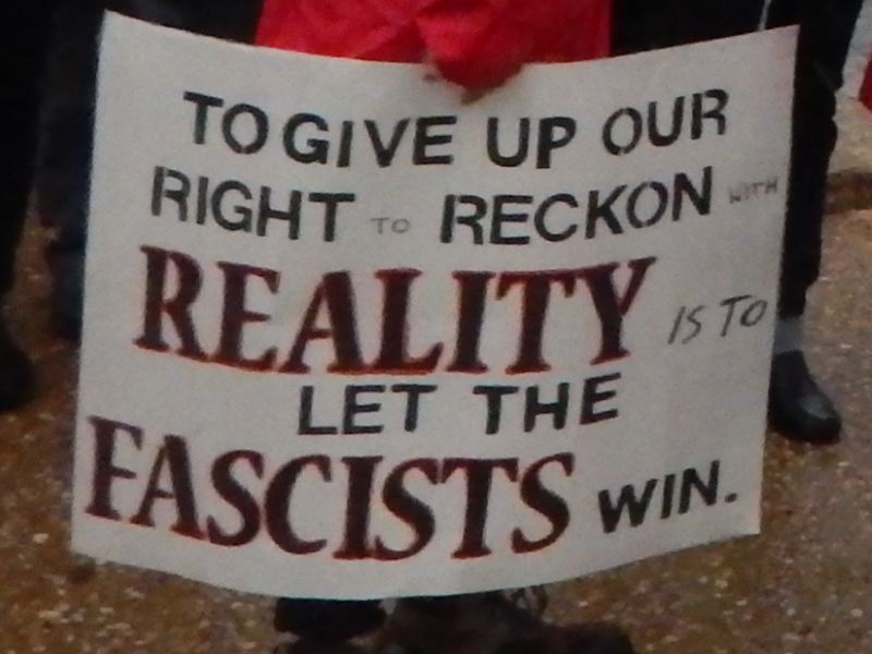 To Give up Our Right to Reckon with Reality Is to Let the Fascists Win