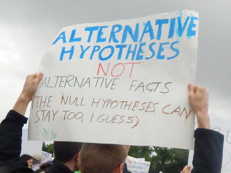 Alternative Hypotheses, not Alternative Facts (The Null Hypothesis Can Stay too, I Guess.)